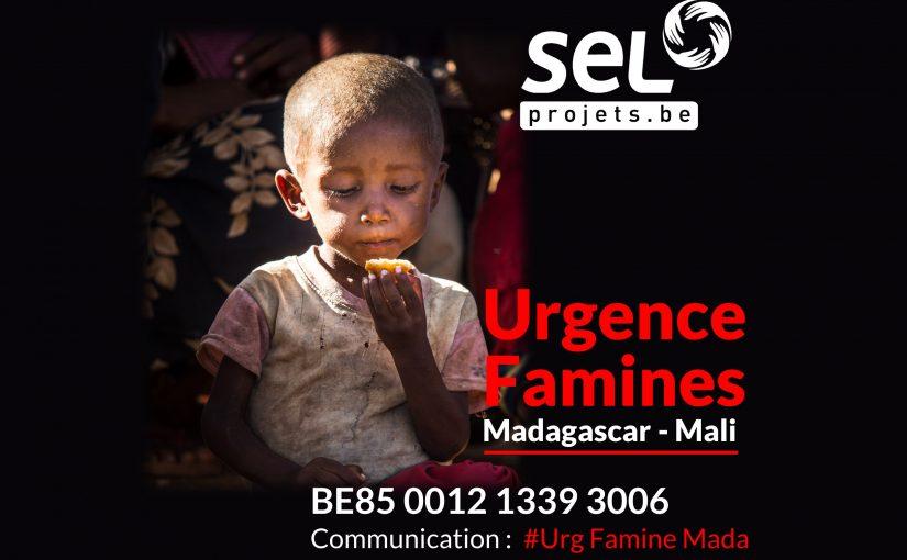 URGENCE FAMINES Madagascar – Mali